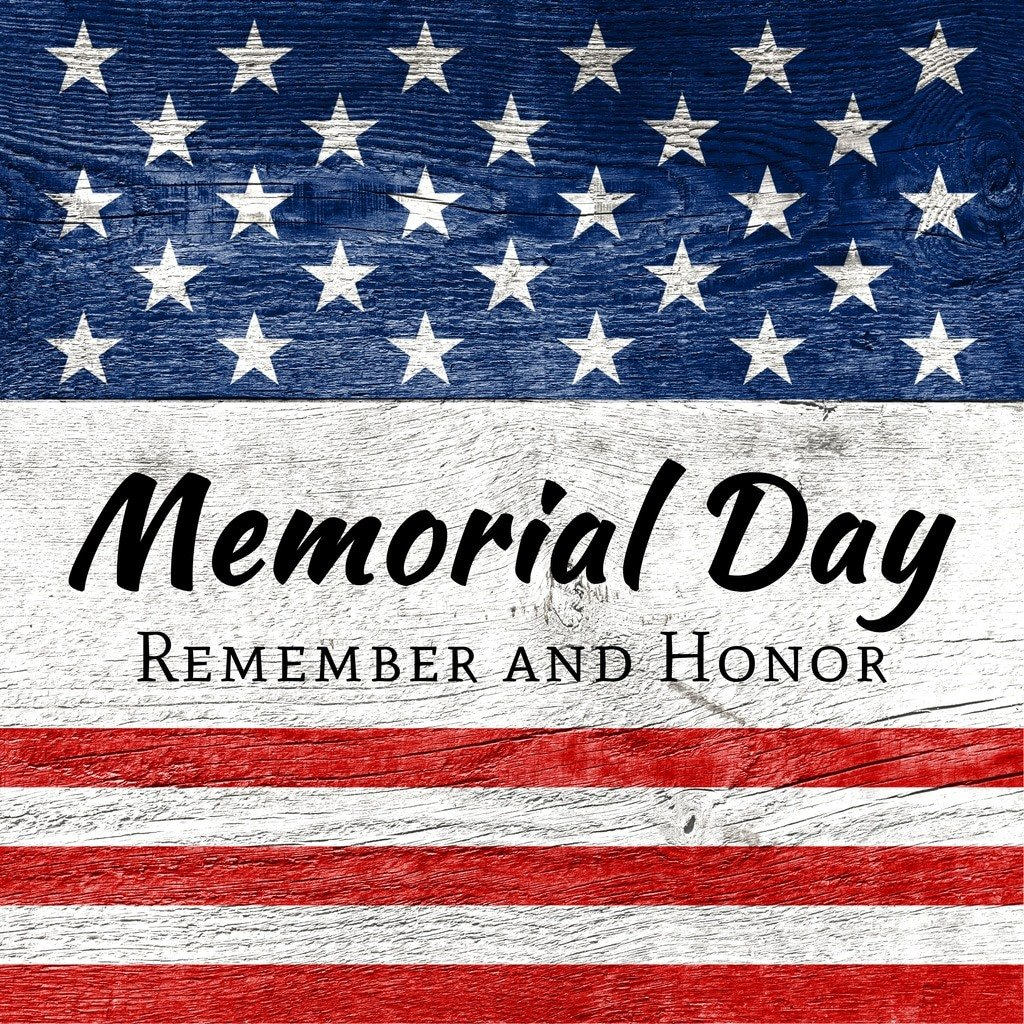 Memorial Day - remember and honor